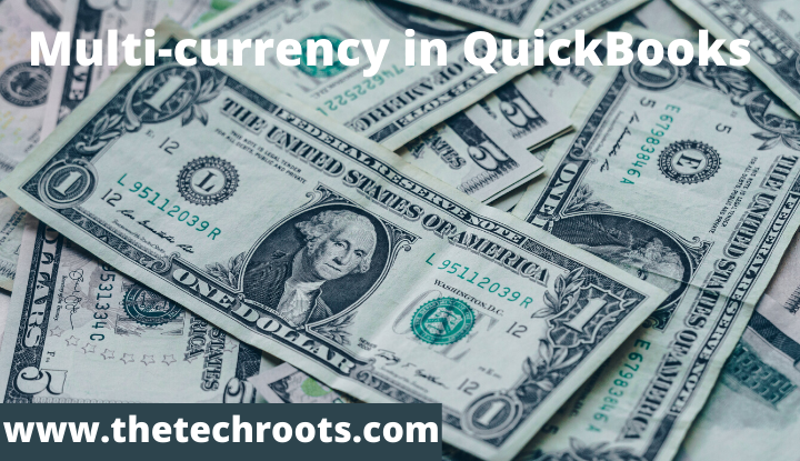 Multi-currency in QuickBooks