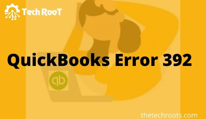 Fix QuickBooks Error 392
